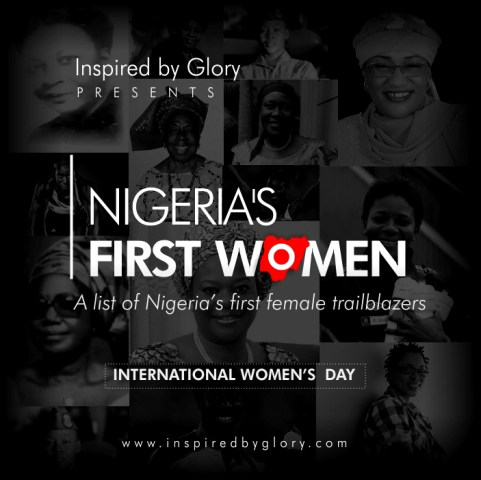 #IWD2016: Inspired by Glory Presents Nigeria's First Women