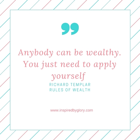 Anybody can be wealthy. You just need to apply yourself