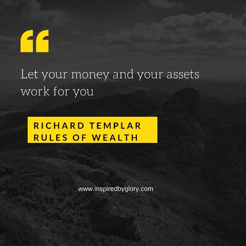 Let your money and your assets work for you