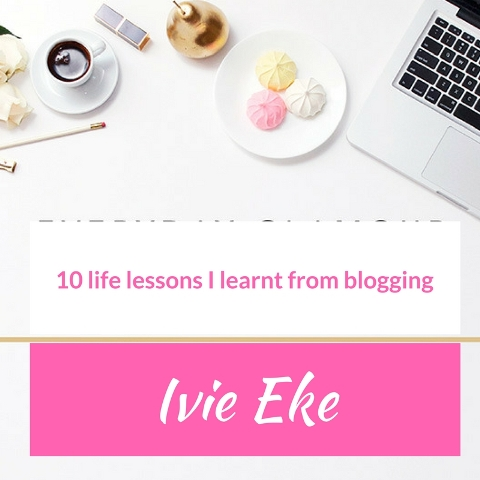 10 Life Lessons I've Learned From Blogging