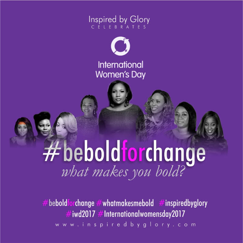 #IBGCAMPAIGNS: Happy International Women's Day!- What Makes Me Bold?