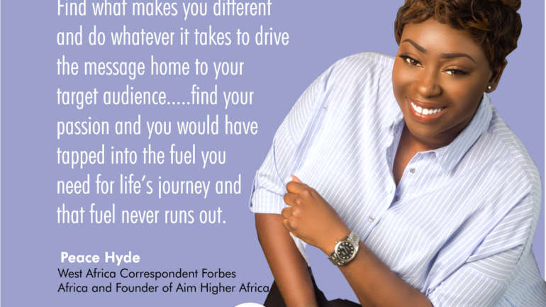 Find your Passion and you would have Tapped into the Fuel you Need for Life's Journey – Peace Hyde