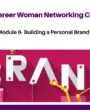 Protected: MODULE 6- BUILDING A PERSONAL BRAND- THE CAREER WOMAN NETWORKING COURSE