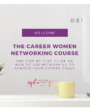 Protected: Welcome- To the Career Woman Networking Course