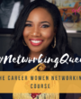 The Career Women Networking Course is BACK!- UPDATED INFORMATION